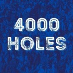 4,000 Holes